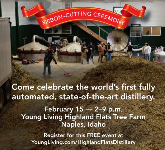 Come to Idaho for distillery tours, the ribbon-cutting ceremony, dinner, and an introductory meeting with YL Founder D. Gary Young.